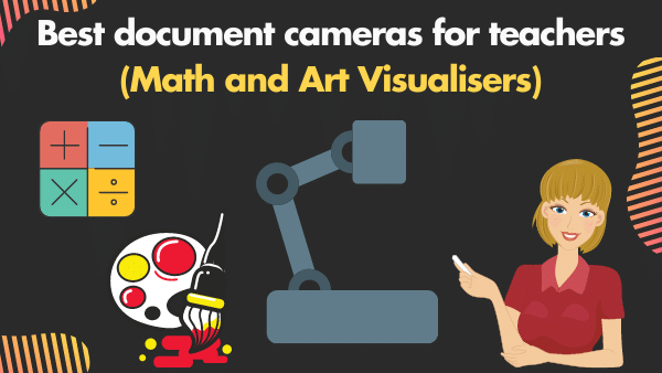 10 Best Document Cameras for Teachers in 2021 (Math and Art Visualizers)