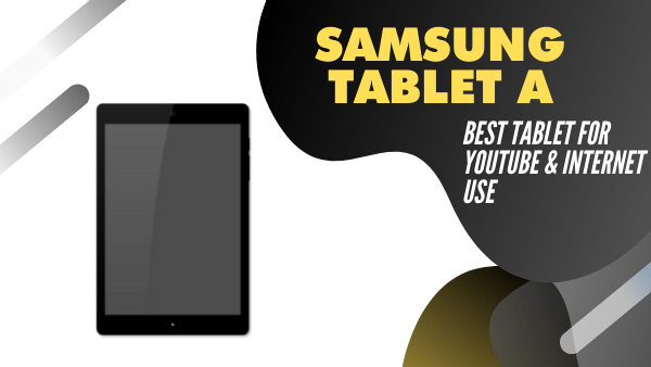 Samsung tablet for youtube