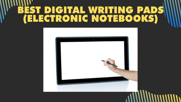 8 Best Digital Writing Pads of 2021 (Electronic Notebooks)