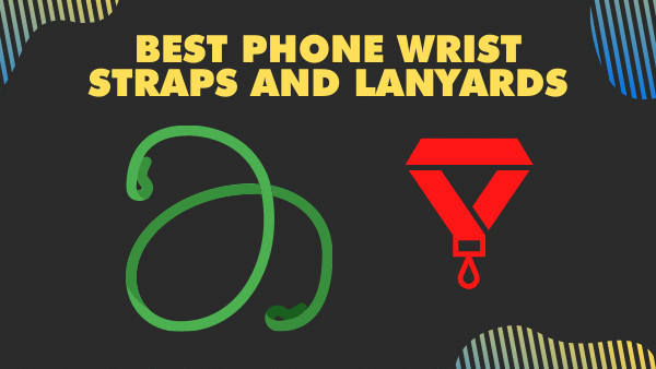 8 Best Phone Wrist straps and Lanyards _ 2021
