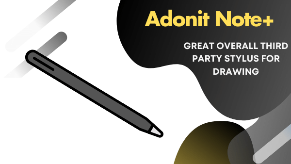 Adonit Note+ third party alternative stylus to the Apple Pencil for iPad Air and iPad Pro
