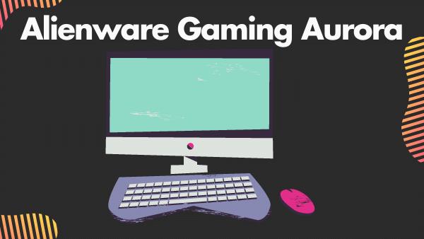 Alienware Gaming Aurora R7