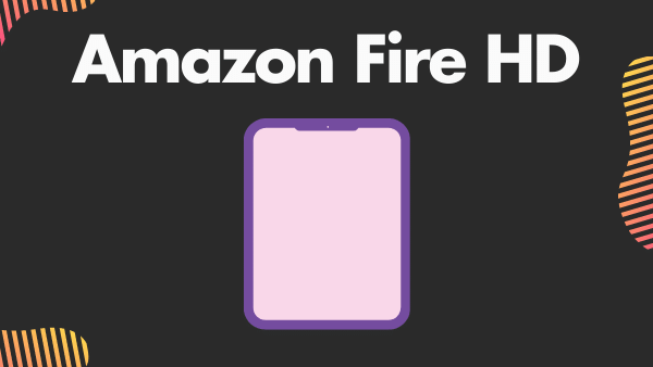 Amazon Fire HD 8_ Best Cheap Tablet for Instagram & Snapchat