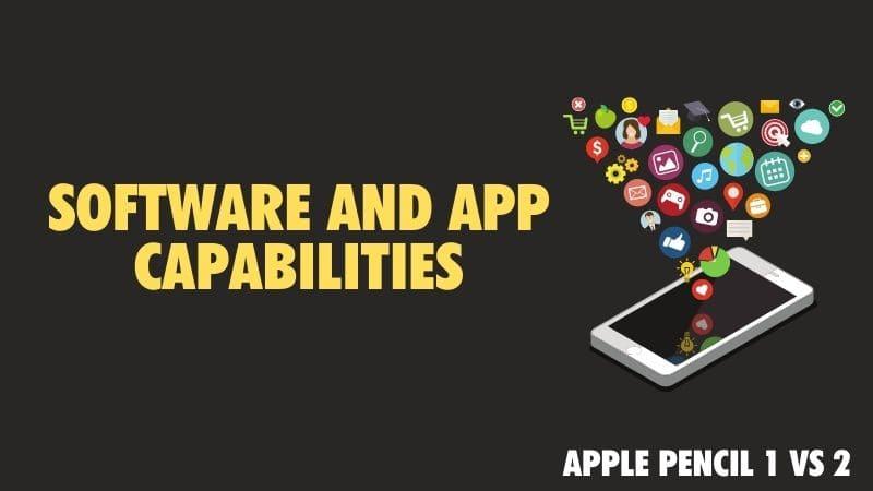 Apple Pencil 2 vs Apple Pencil 1_ Software and App compatibility