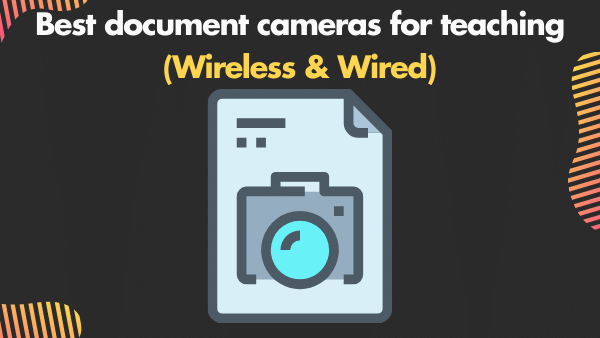 Best Document cameras for teaching (Wireless & Wired)