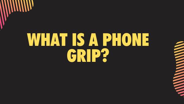 Best Phone grip hand holders