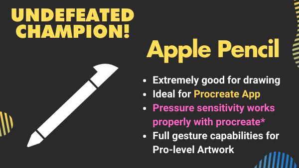 Best stylus pen for procreate the Apple Pencil