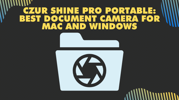 CZUR Shine800 Pro Portable_ Best document camera for Mac and Windows