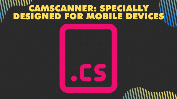 CamScanner_ Specially designed for mobile devices