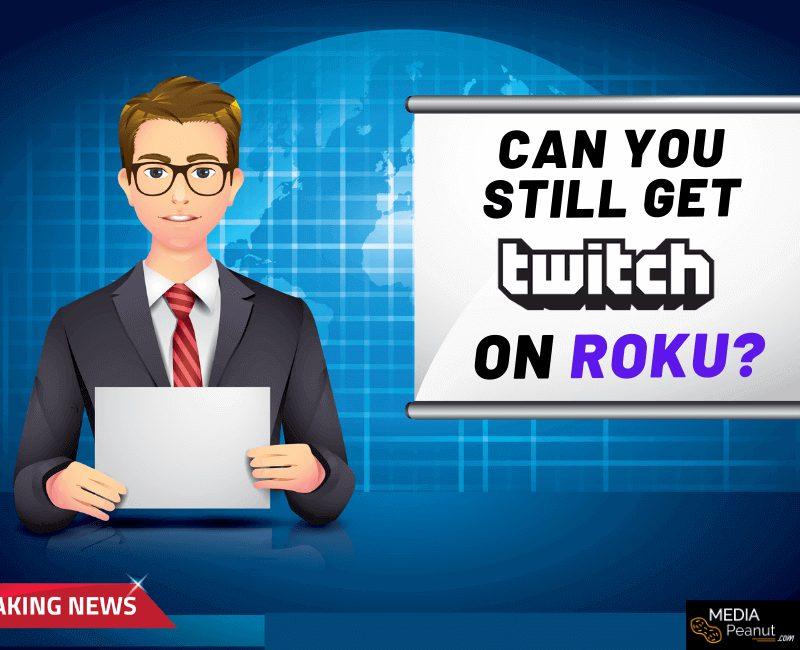 Can I watch Twitch on Roku