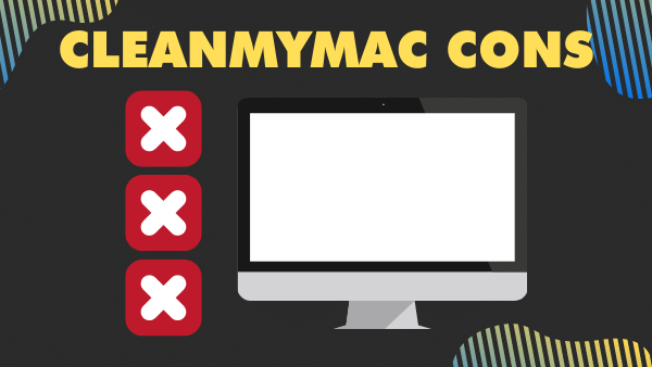 CleanMyMac cons