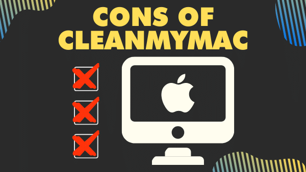 Cons of CleanMyMac