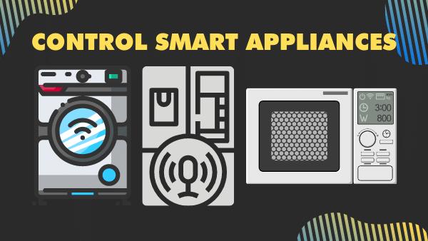 Control smart appliances