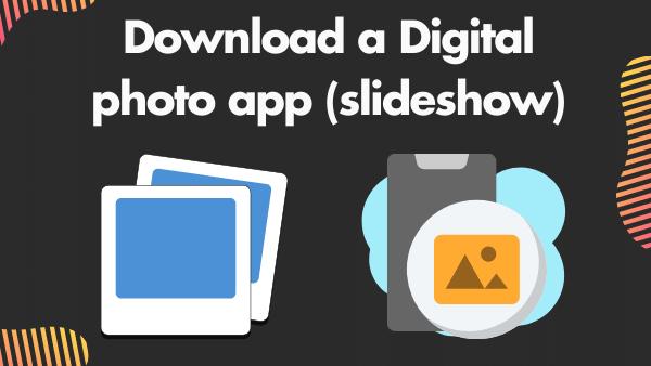 Download a Digital photo app (slideshow)