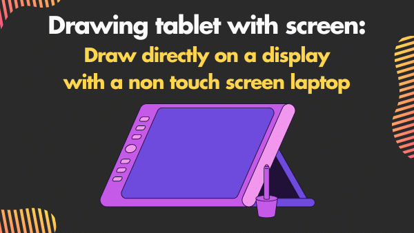 Drawing tablet with screen_ Draw directly on a display with a non touch screen laptop