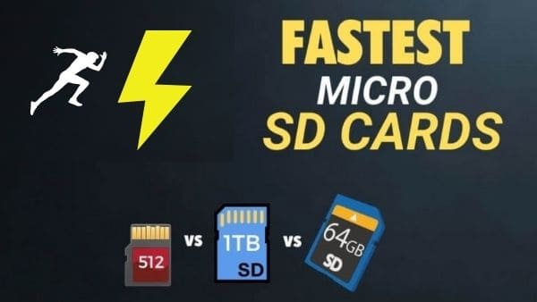Fastest MicroSD Cards high speed memory cards SD