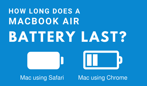 How long does a Macbook Air Battery last
