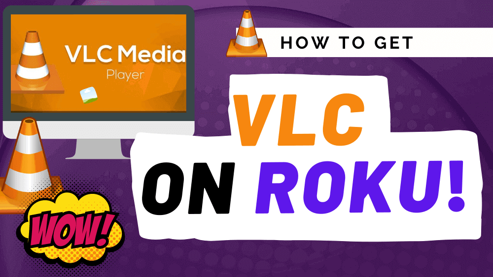 Solved How To Get Vlc For Roku Updated For 2020