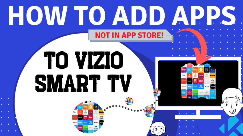 How to add apps to Vizio Smart TV not in app store feature