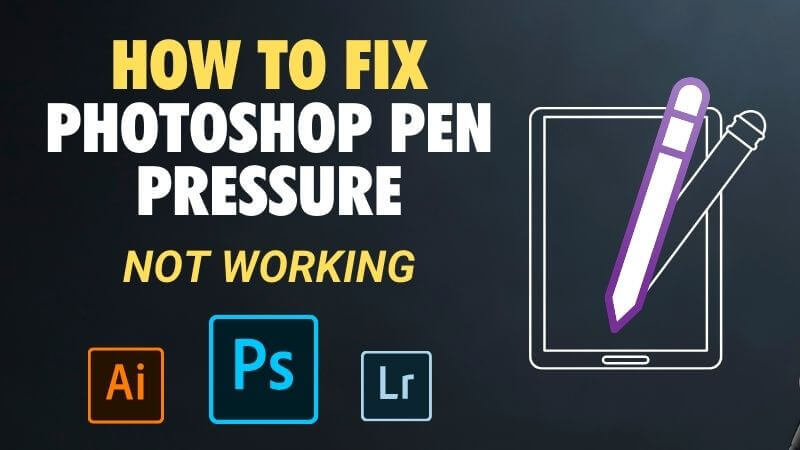 How to fix Photoshop Pen Pressure not working | 2021