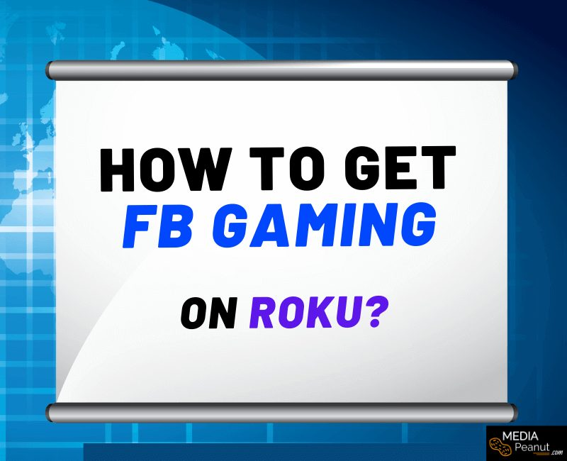 How to get Facebook Gaming on Roku FB.gg
