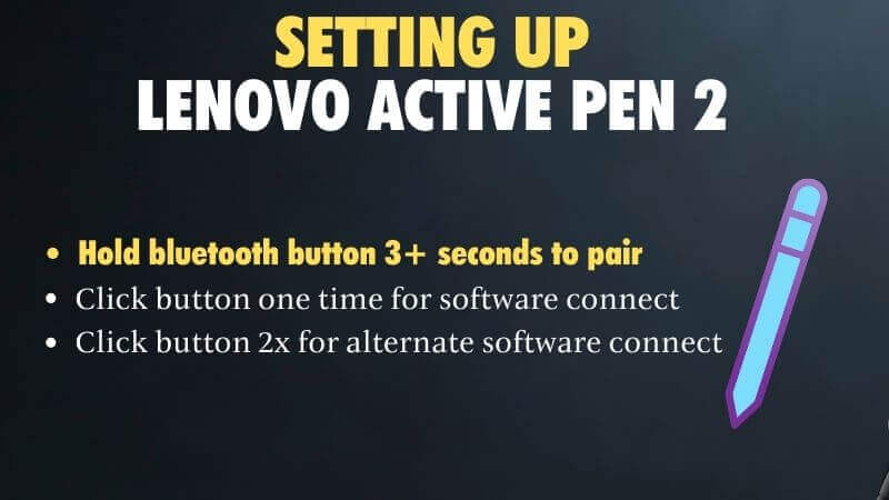 How to set up and how to use lenovov active pen 2 and 1