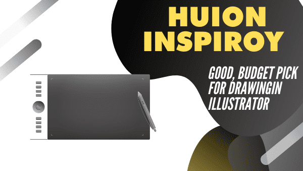 Huion Inspiroy H640P_ Good cheap tablet for drawing in Adobe (photoshop & illustrator)