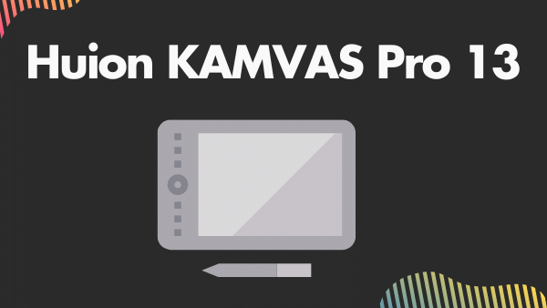 Huion KAMVAS Pro 13_ Best Cheap Drawing Tablet with Screen Built In