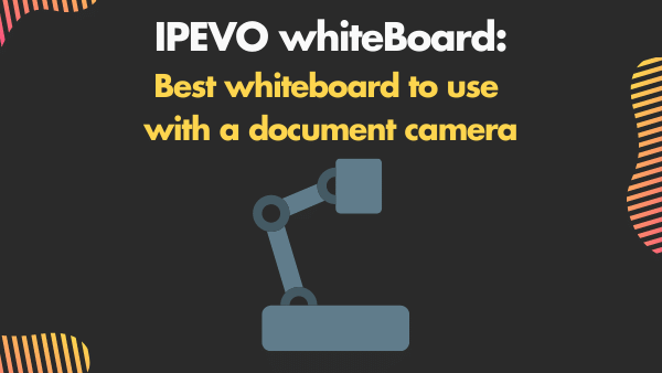IPEVO whiteBoard_ best whiteboard to use with a document camera (iPad and Android)