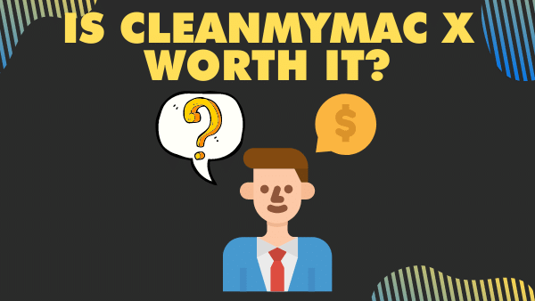 Is CleanMyMac X Worth it_ (2)