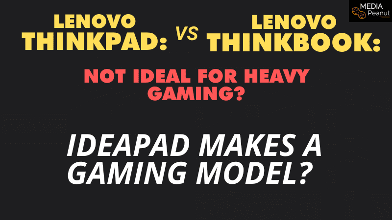 Is the ThinkBook and Thinkpad good for gaming and games_ 2