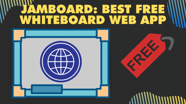 Jamboard_ Best free whiteboard web app