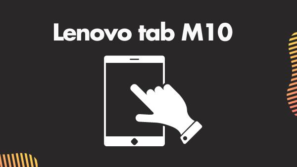 Lenovo Tab M10 Plus_ Best cheap Lenovo Tablet for Watching Netflix