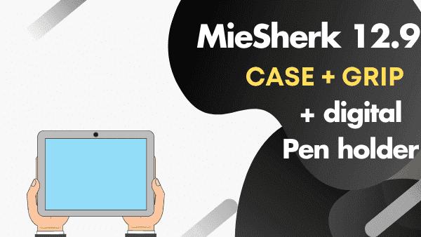 "MieSherk 12.9_ Top iPad Pro Hand Holder with Case (12.9"")"
