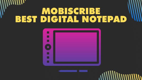 MobiScribe_ Best Digital Notepad (Paperless)