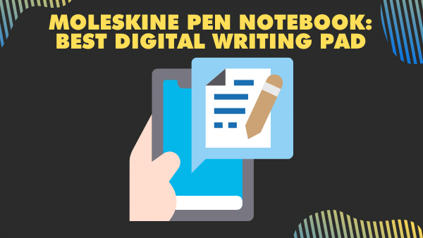 Moleskine Pen Notebook_ Best Digital writing pad (moleskin notebook)