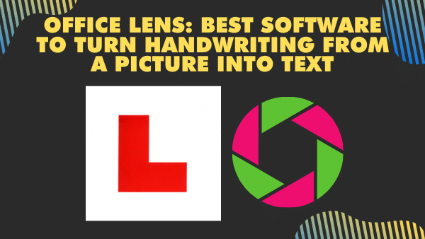 Office Lens_ Best software to turn handwriting from a picture into text