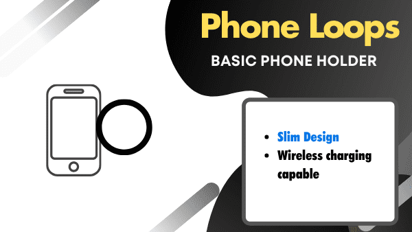 Phone Loops Best iPhone Grip Straps_Phone hand strap with wireless charging (pop socket alternative)