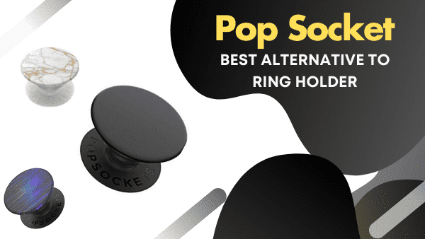 PopGrip alternative Best Phone Ring with Wireless Charging Compatibility with a kickstand pop socket