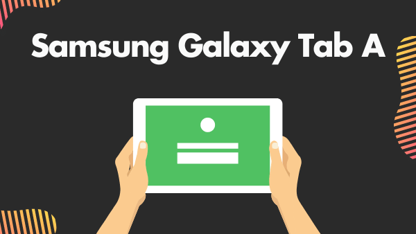 Samsung Galaxy Tab A7_ Best Android tablet with microSD card slot