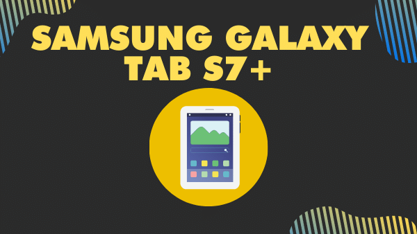 Samsung Galaxy Tab S7+_ Best Large Android Tablet over 12 inches)