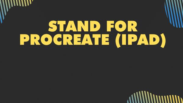 Stand for procreate iPad