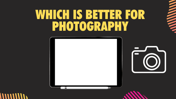 Surface Pro vs Apple iPad which is better for photography and photographers and photo editing