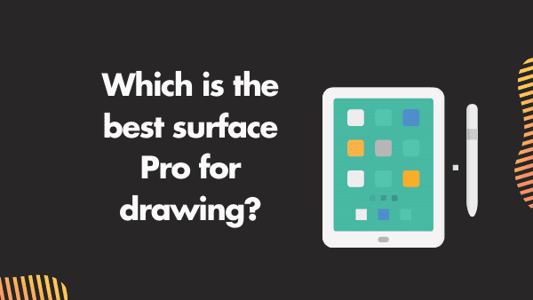 Which is the best surface  for Drawing
