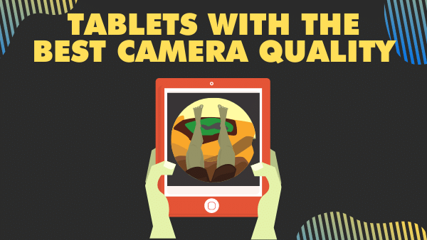 7 Best Budget Tablets with a Good Camera   Updated 2021 8