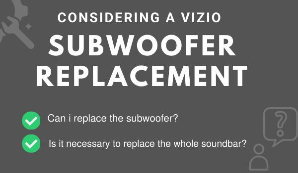 VIZIO soundbar and subwoofer replacement not working