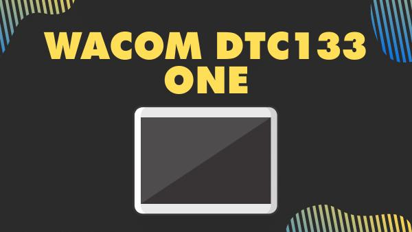 Wacom DTC133 ONE_ Best Tablet for intermediate Digital Artists (Animation)