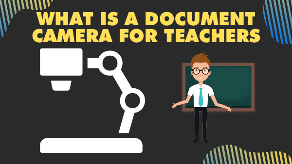 What is a document camera for teachers