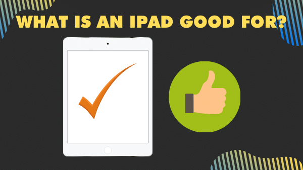 What is an iPad good for_ (compared to iPhone)