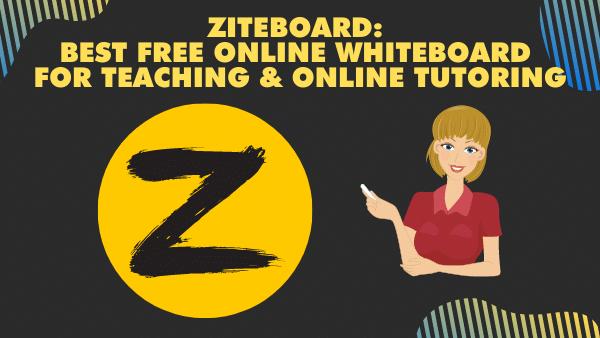Ziteboard_ Best free Online Whiteboard for teaching and online tutoring